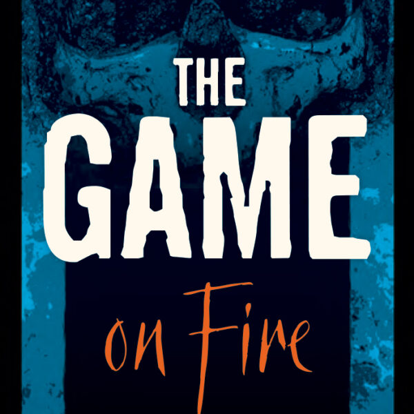 The Games On Fire