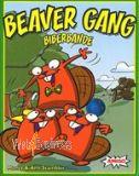beaver gang